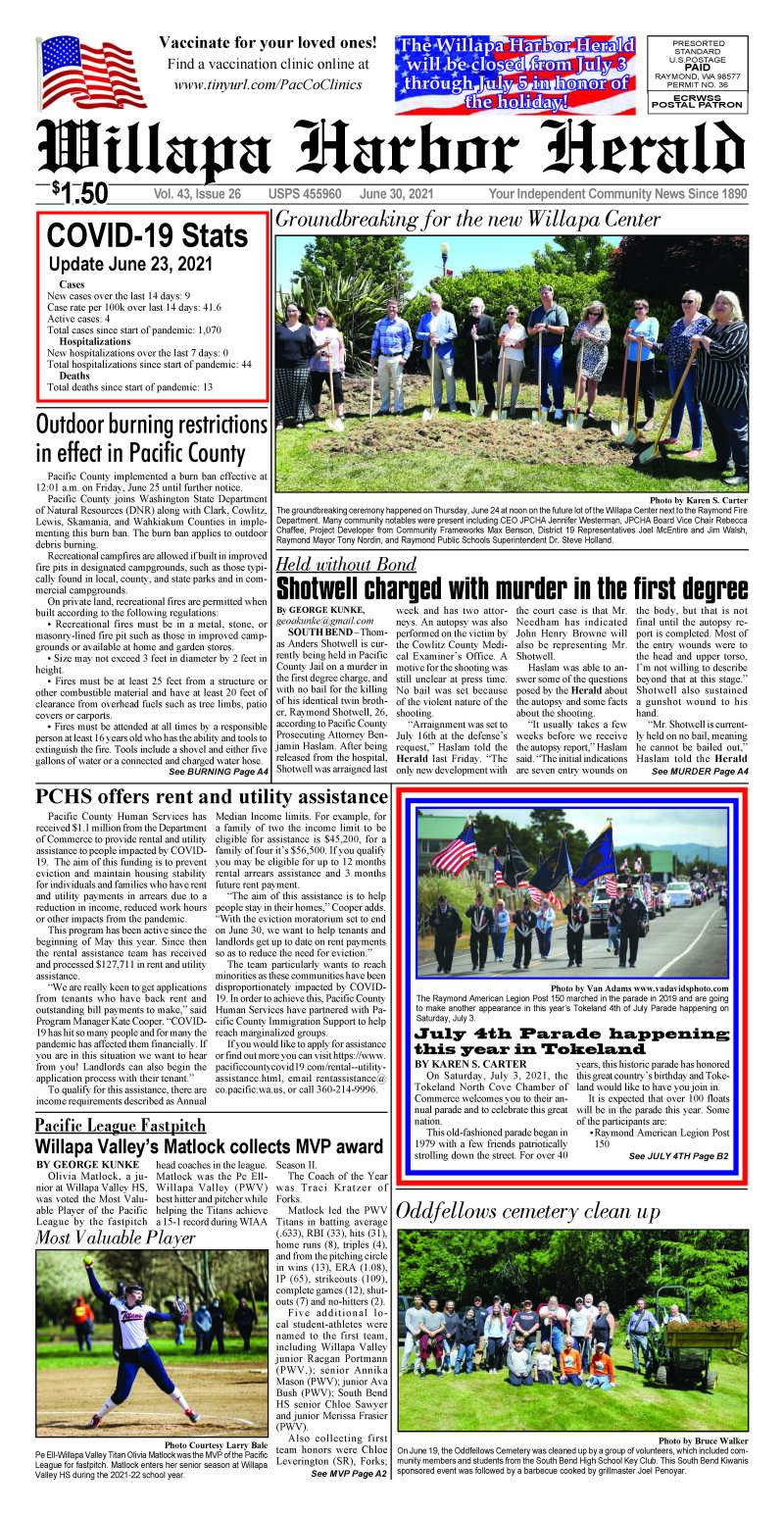 June 30, 2021 Willapa Harbor Herald and Pacific County Press